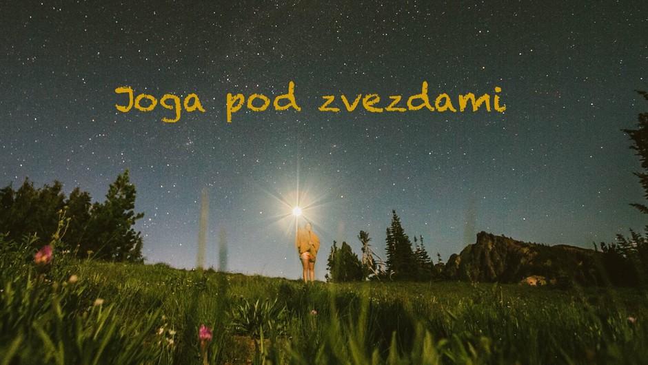 Priporočamo: Joga pod zvezdami na skrivni lokaciji (foto: Unsplash.com)