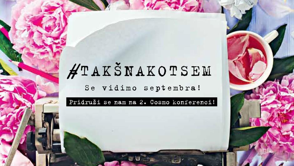 Vabljena na 2. slovensko Cosmo konferenco! (foto: Arhiv AML)